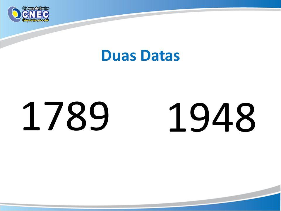 Duas Datas 1789 1948