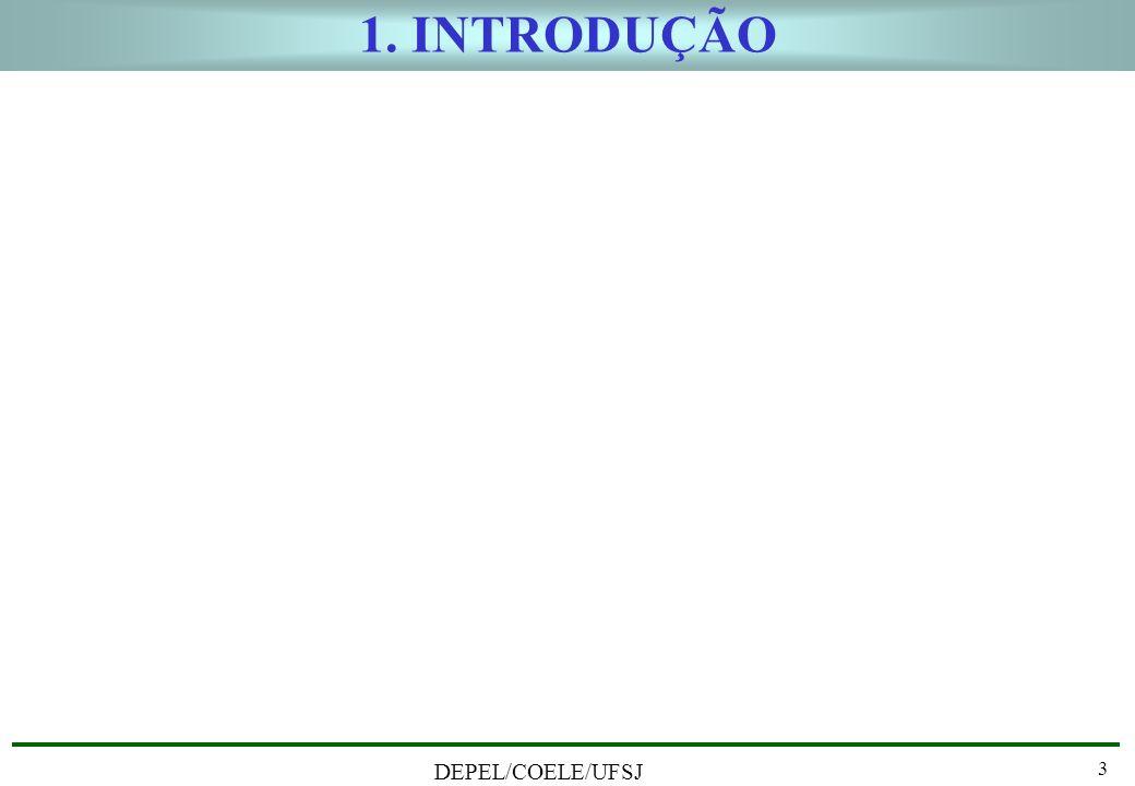 1. INTRODUÇÃO DEPEL/COELE/UFSJ 3