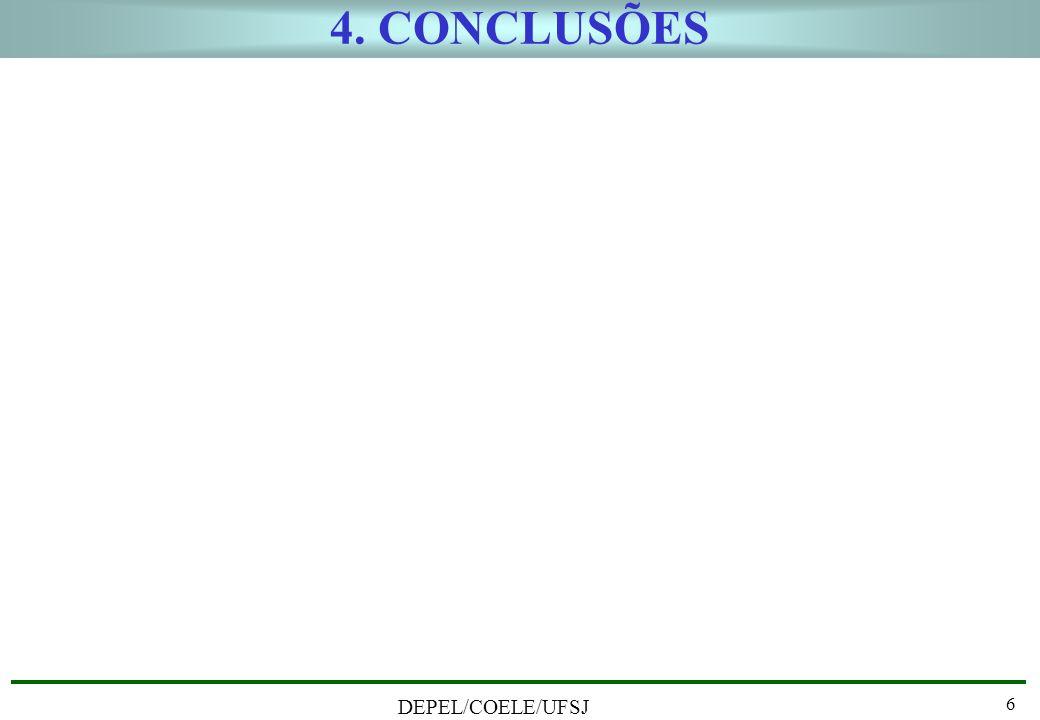 DEPEL/COELE/UFSJ 6 4. CONCLUSÕES