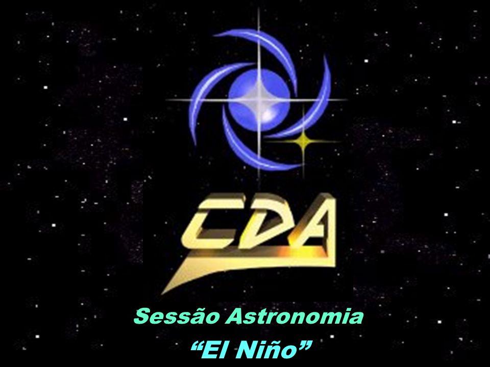 Sessão Astronomia El Niño O que é El Niño.