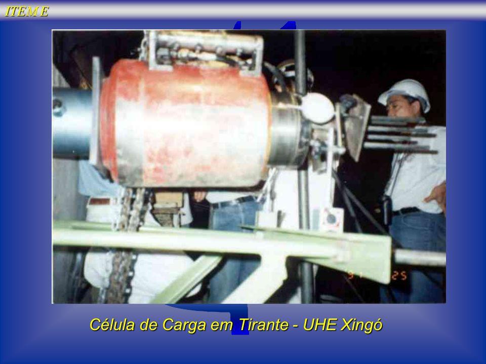 Célula de Carga em Tirante - UHE Xingó ITEM E