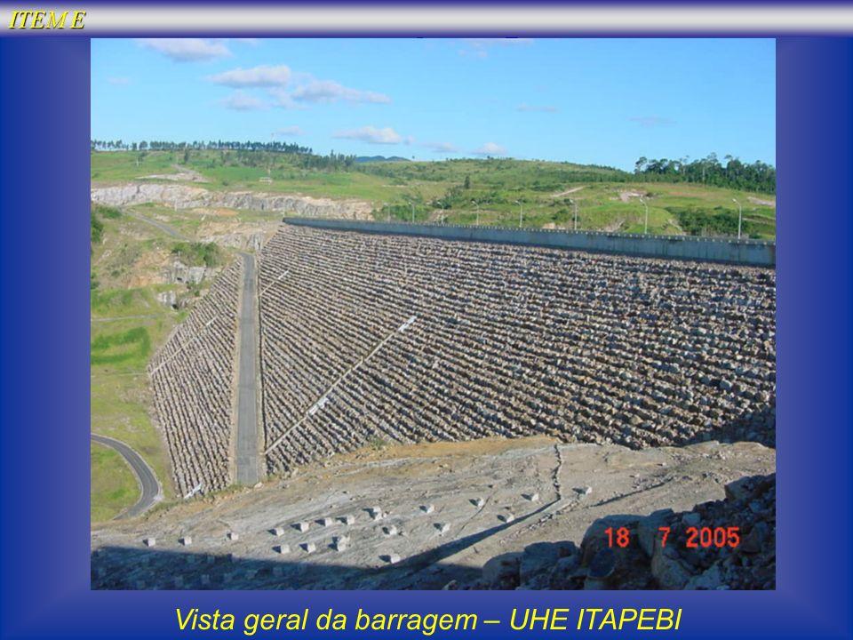 ITEM E Vista geral da barragem – UHE ITAPEBI