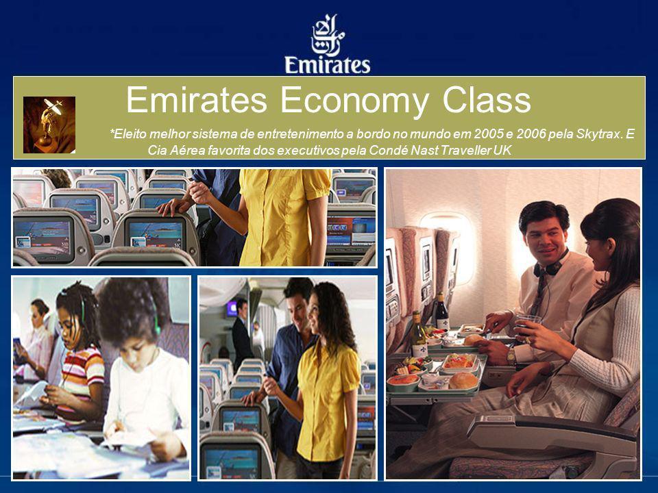 Emirates Economy Class *Eleito melhor sistema de entretenimento a bordo no mundo em 2005 e 2006 pela Skytrax. E Cia Aérea favorita dos executivos pela