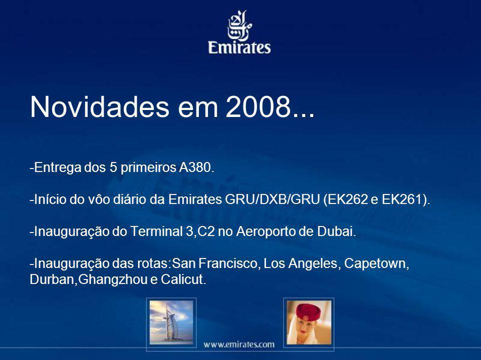 Novidades em 2008... -Entrega dos 5 primeiros A380. -Início do vôo diário da Emirates GRU/DXB/GRU (EK262 e EK261). -Inauguração do Terminal 3,C2 no Ae
