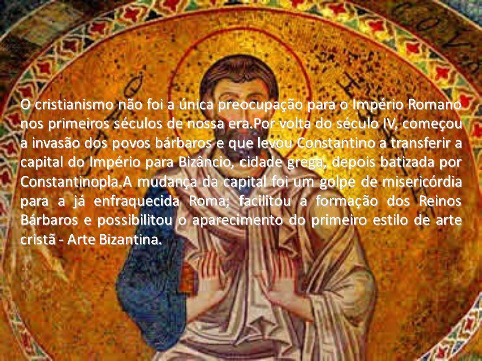 Graças a sua localização(Constantinopla) a arte bizantina sofreu influências de Roma, Grécia e do Oriente.