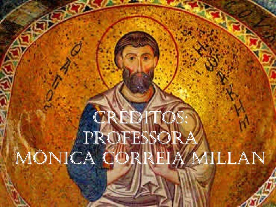 CRÉDITOS:PROFESSORA MÔNICA CORREIA MILLAN