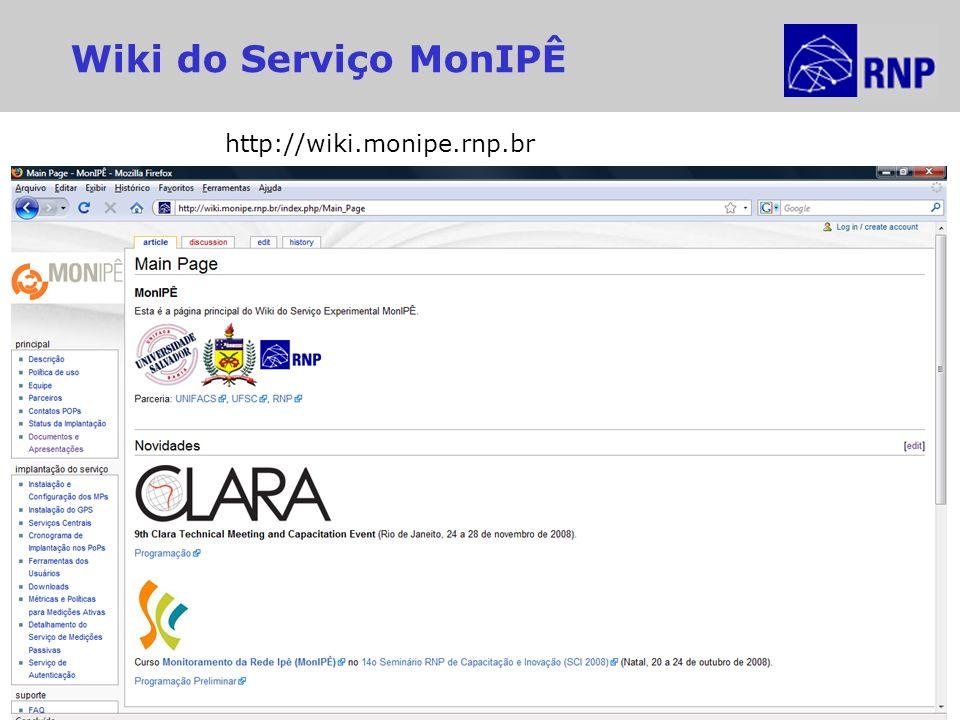 Reunião MonIPÊ – Recife, 27 de Maio de 2009 Wiki do Serviço MonIPÊ http://wiki.monipe.rnp.br