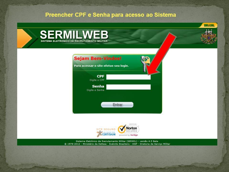 Preencher CPF e Senha para acesso ao Sistema