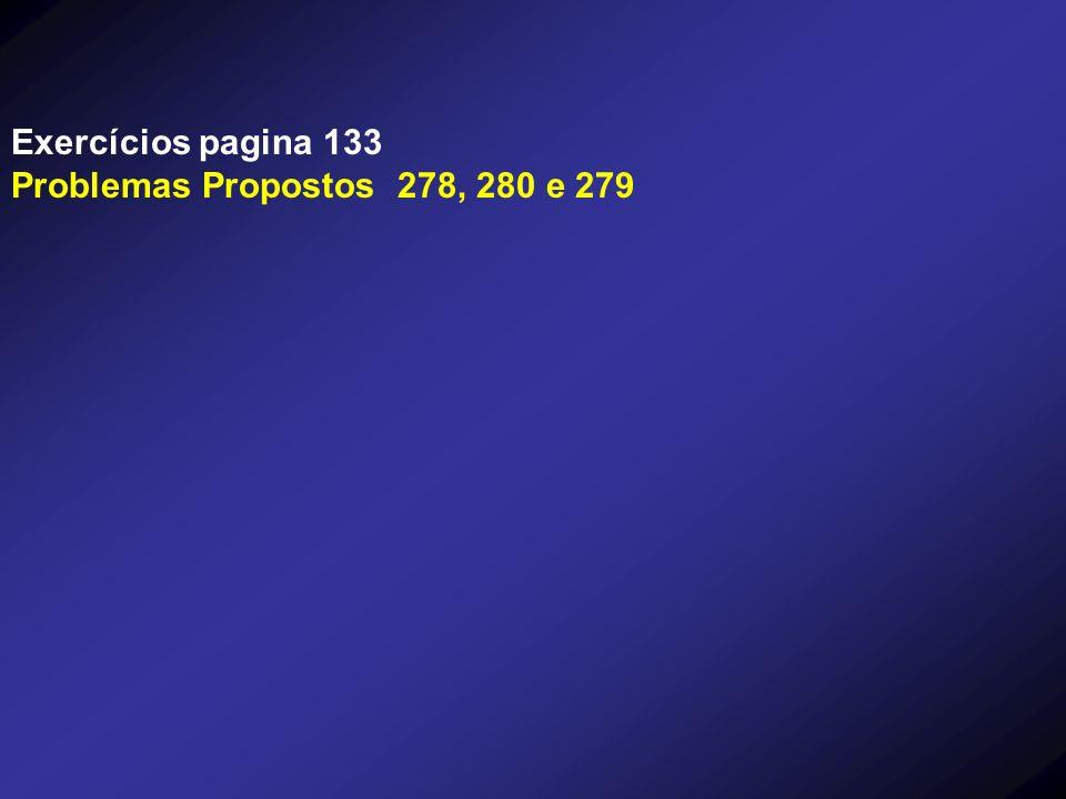Exercícios pagina 133 Problemas Propostos 278, 280 e 279