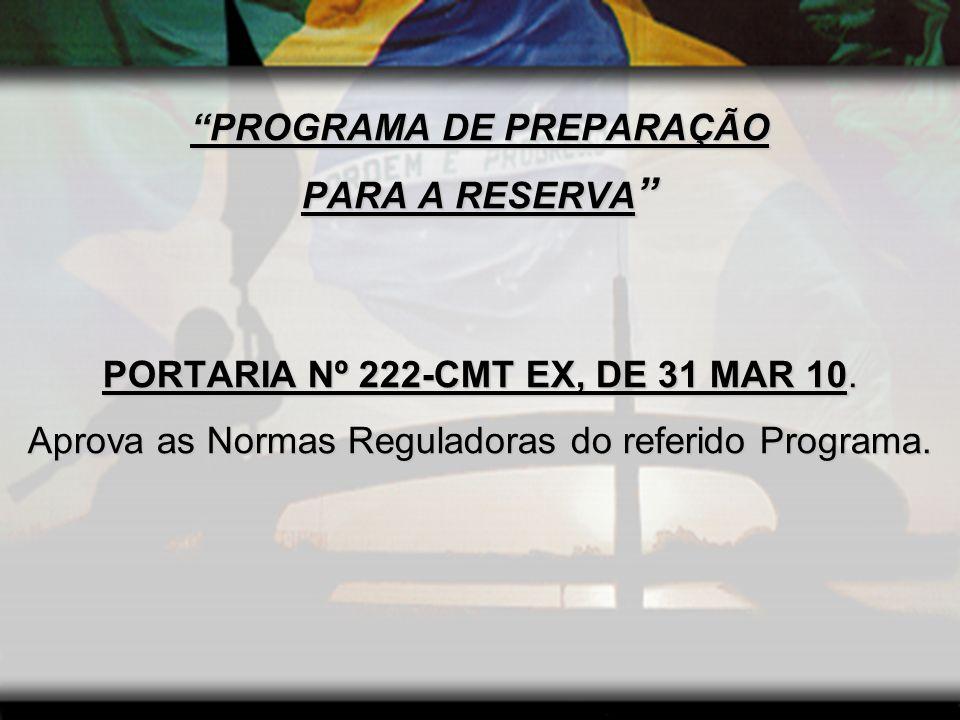 CONTEXTUALIZAÇÃO DO PPREB PORTARIA NORMATIVA N2 881-MD, DE 26 DE MAIO DE 2010.