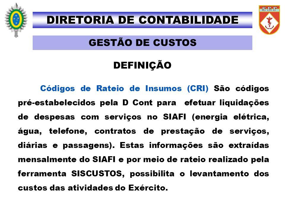 Códigos de Rateio de Insumos (CRI) São códigos pré-estabelecidos pela D Cont para efetuar liquidações de despesas com serviços no SIAFI (energia elétr