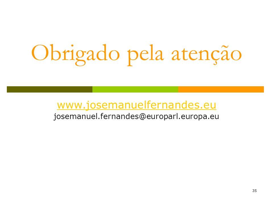 35 Obrigado pela atenção www.josemanuelfernandes.eu josemanuel.fernandes@europarl.europa.eu