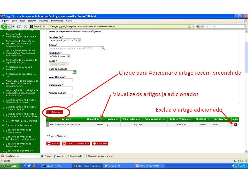 Clique para Adicionar o artigo recém preenchido Visualize os artigos já adicionados Exclua o artigo adicionado