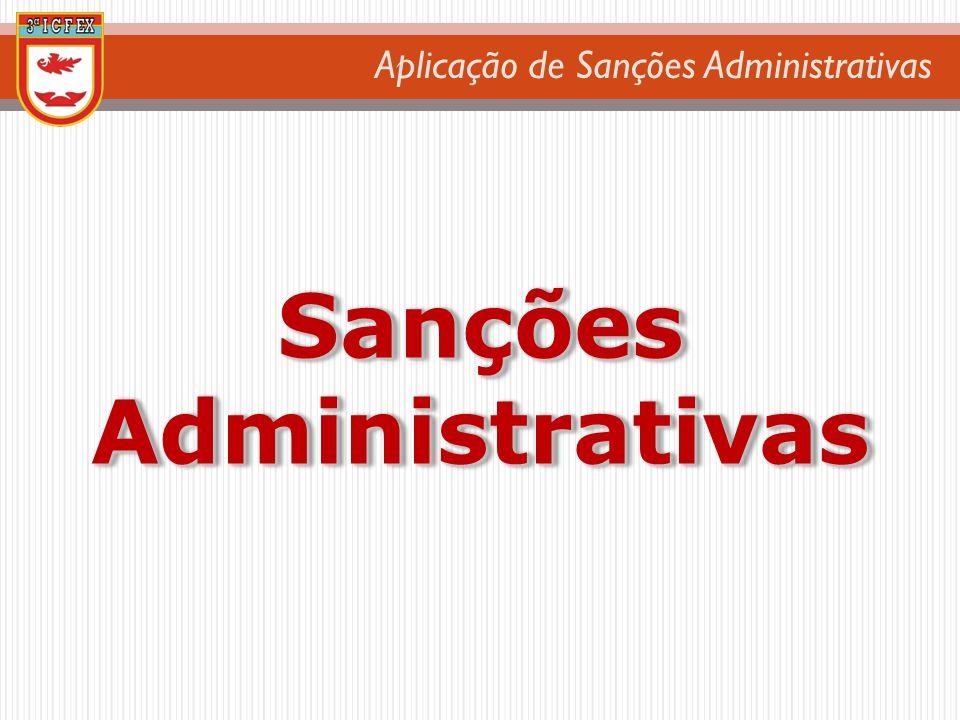 Aplicação de Sanções Administrativas Sanções Administrativas