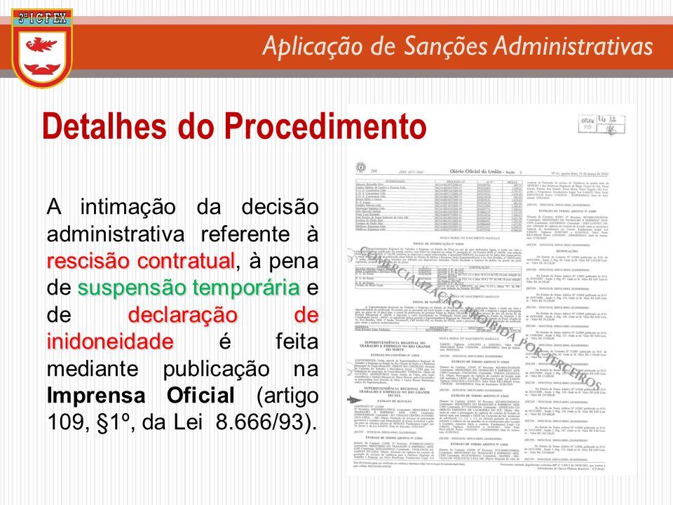 Aplicação de Sanções Administrativas rescisão contratual suspensão temporária declaração de inidoneidade A intimação da decisão administrativa referen