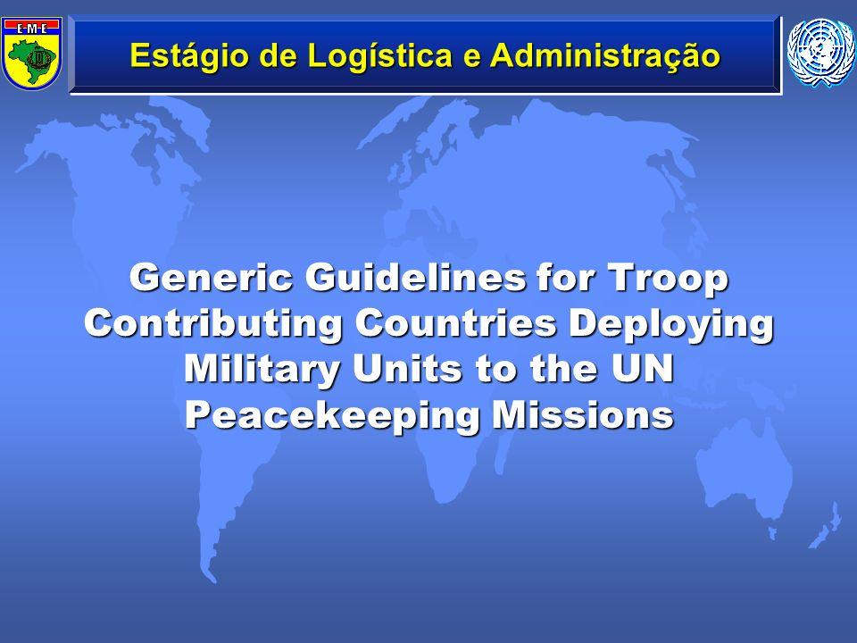 Destacar as principais orientações logísticas contidas nas Guidelines para os TCC expedidas pelo DPKO.