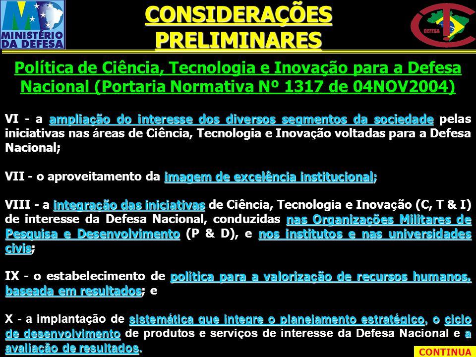 VII - o aproveitamento da imagem de excelência institucional; VIII - a integra ç ão das iniciativas de Ciência, Tecnologia e Inova ç ão (C, T & I) de