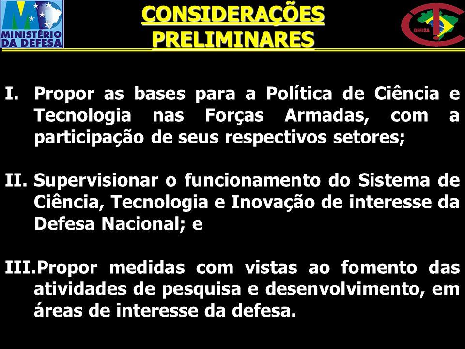 RECURSOS PROGRAMA 0625 - GESTÃO DA POLÍTICA DE DEFESA NACIONAL: AÇÃO 2B28 – DOMÍNIO DE TECNOLOGIAS PARA A DEFESA NACIONAL.