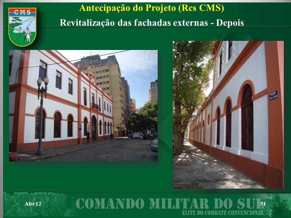 31Abr 12 Antecipação do Projeto (Rcs CMS) Revitalização das fachadas externas - Depois