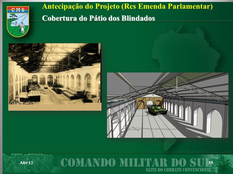 Abr 1235 Antecipação do Projeto (Rcs Emenda Parlamentar) Cobertura do Pátio dos Blindados