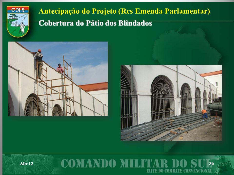 Abr 1236 Antecipação do Projeto (Rcs Emenda Parlamentar) Cobertura do Pátio dos Blindados