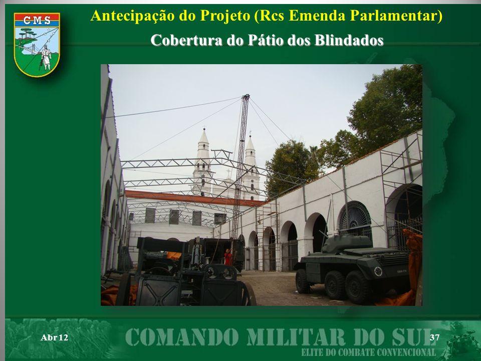 Abr 1237 Antecipação do Projeto (Rcs Emenda Parlamentar) Cobertura do Pátio dos Blindados