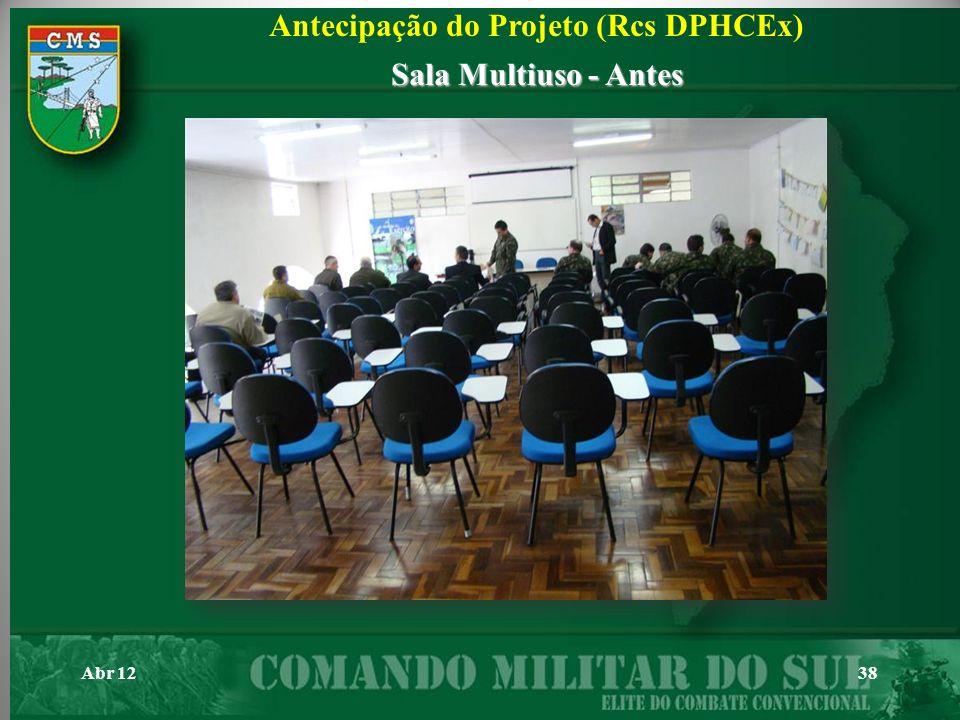 Abr 1238 Antecipação do Projeto (Rcs DPHCEx) Sala Multiuso - Antes