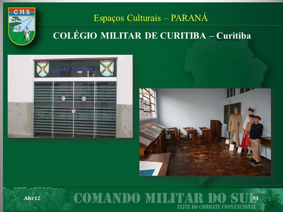 Abr 1251 Espaços Culturais – PARANÁ COLÉGIO MILITAR DE CURITIBA – Curitiba