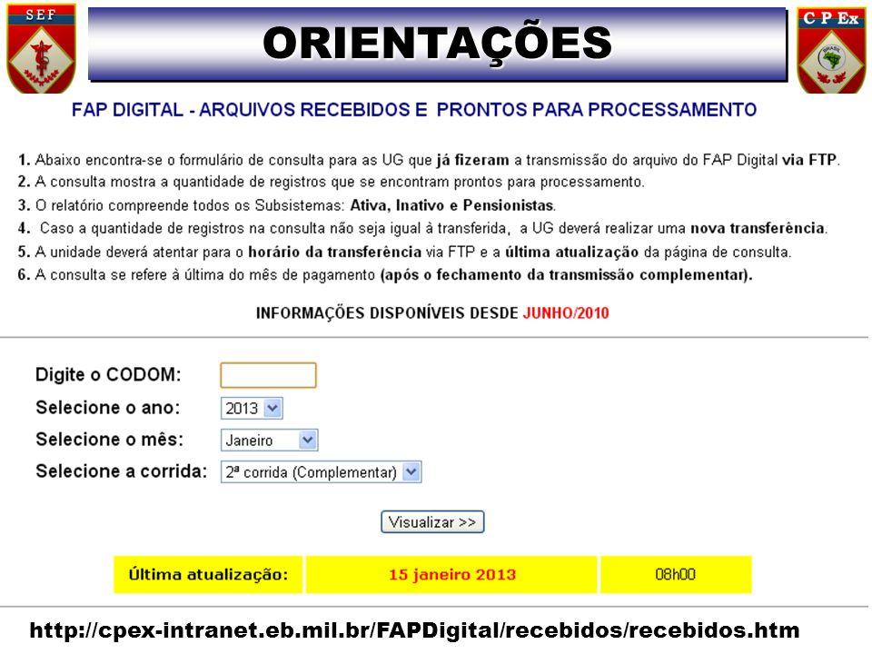 ORIENTAÇÕESORIENTAÇÕES 33 http://cpex-intranet.eb.mil.br/FAPDigital/recebidos/recebidos.htm