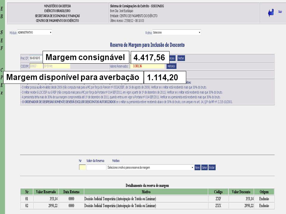 40 Margem disponível para averbação 1.114,20 Margem consignável 4.417,56