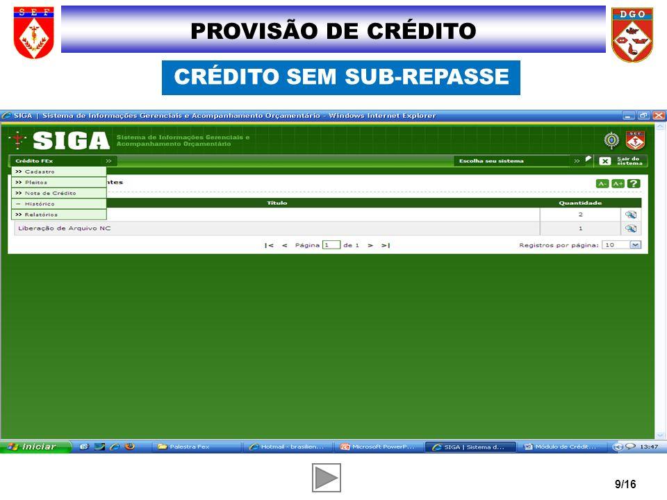 9/16 PROVISÃO DE CRÉDITO CRÉDITO SEM SUB-REPASSE