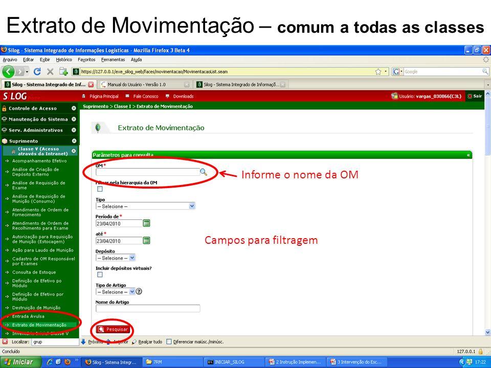 Informe o nome da OM Campos para filtragem Extrato de Movimentação – comum a todas as classes
