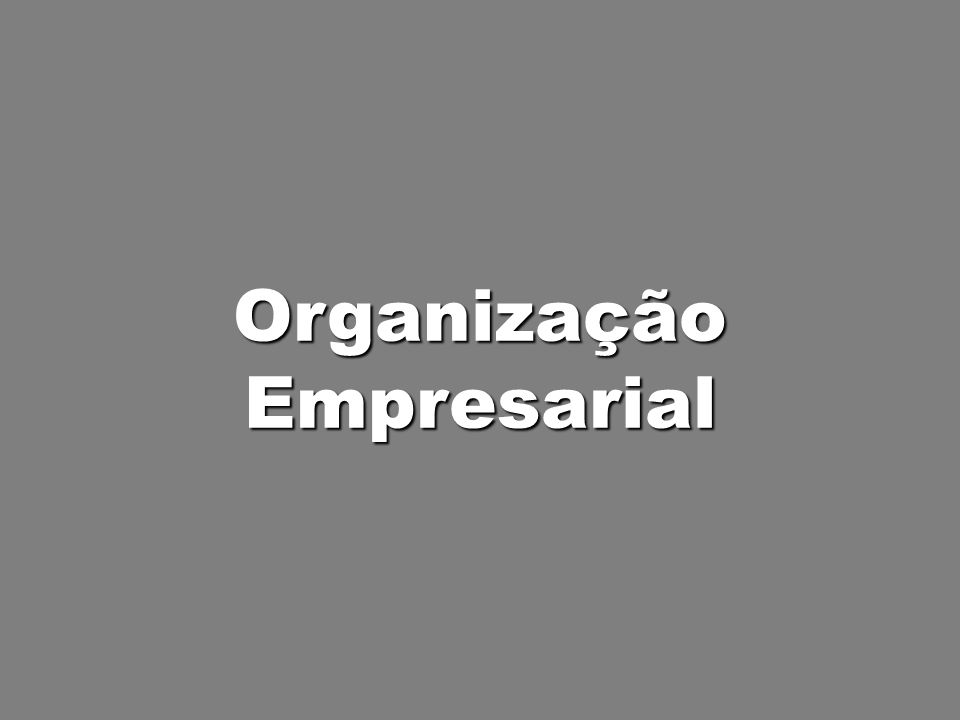 OrganizaçãoEmpresarial