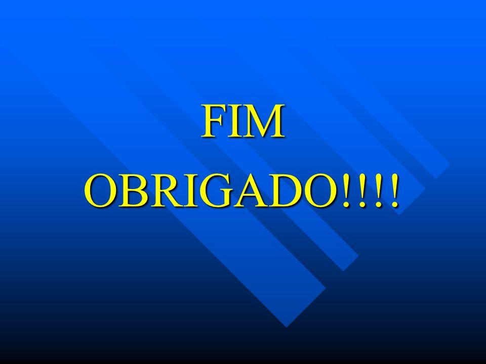 FIMOBRIGADO!!!!