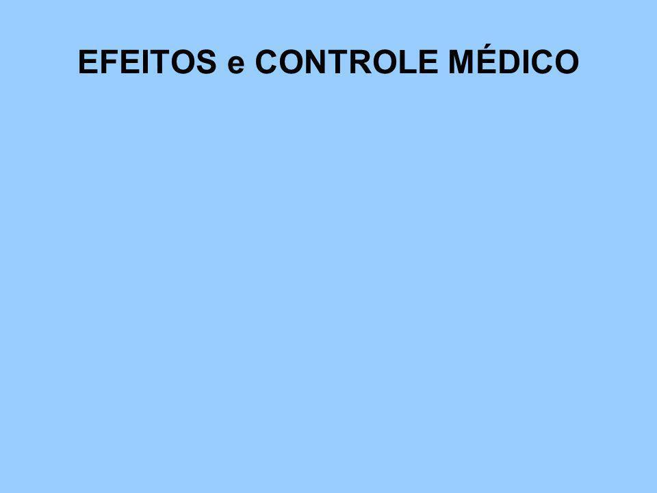 EFEITOS e CONTROLE MÉDICO