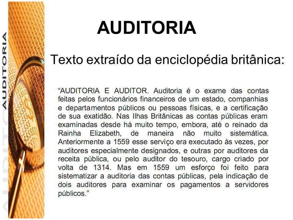 AUDITORIA Texto extraído da enciclopédia britânica: