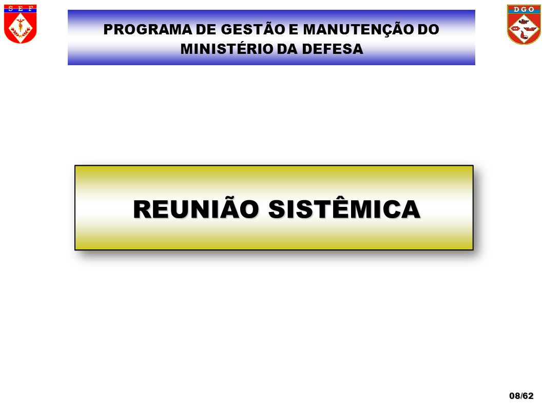 Situação em 20 MAR 12 Em R$ 1,00 RESTOS A PAGAR 2011 PROGRAMA DE GESTÃO E MANUTENÇÃO DO MINISTÉRIO DA DEFESA 39/62