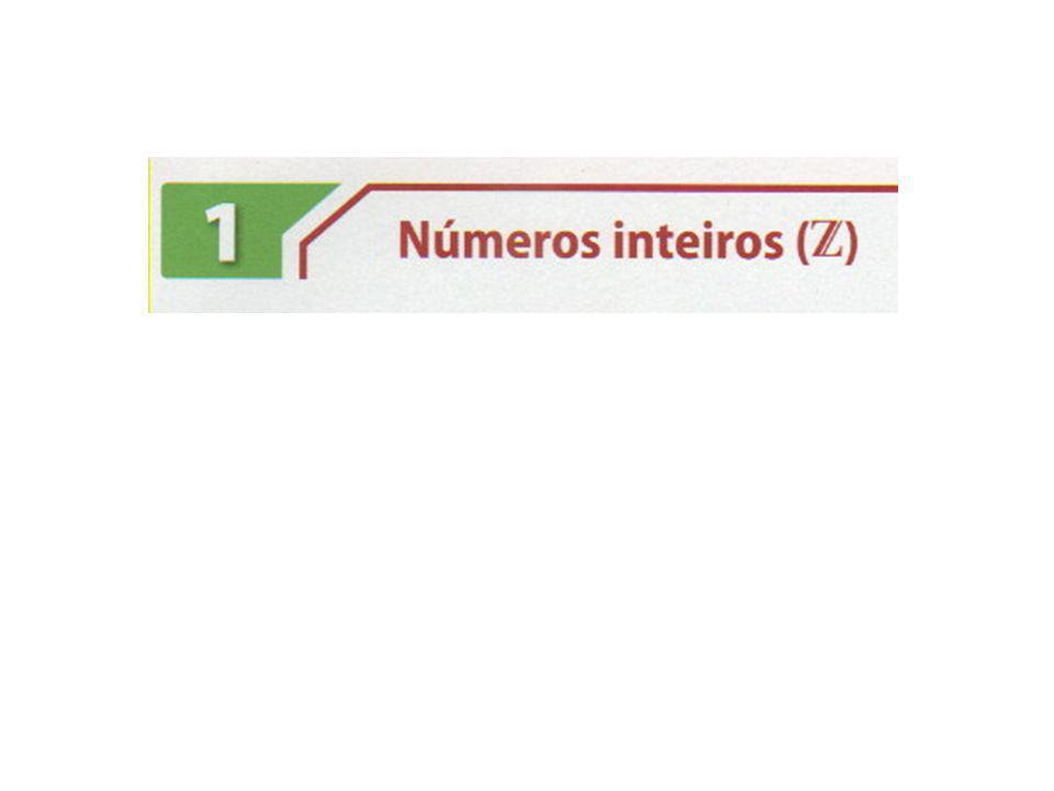 Dizemos que os números naturais correspondem aos inteiros positivos, com o zero.