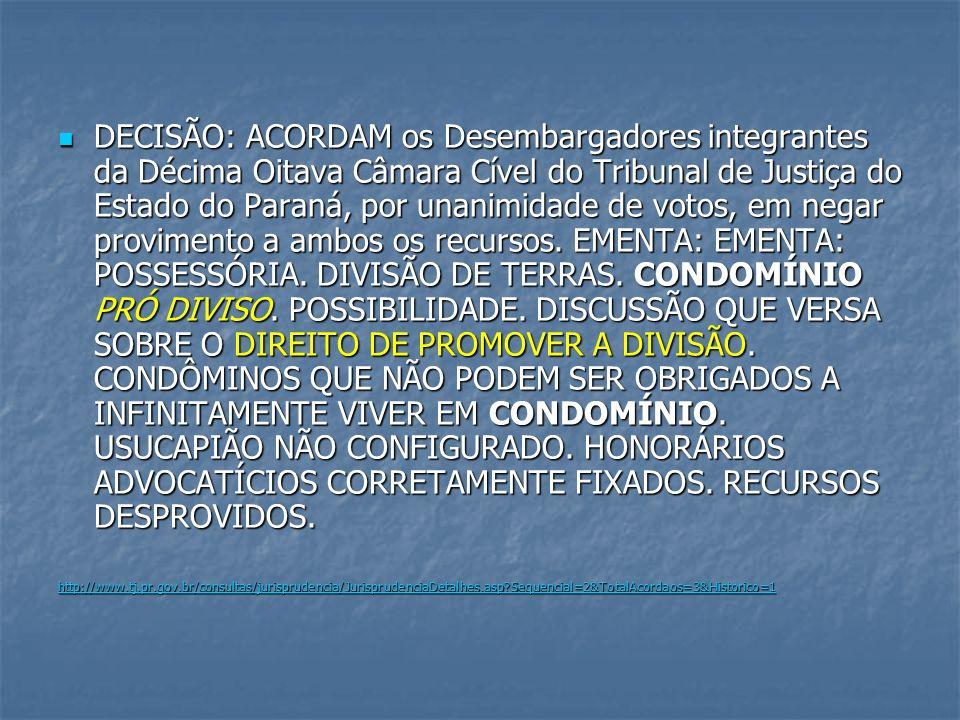 DECISÃO: ACORDAM os Desembargadores integrantes da Décima Oitava Câmara Cível do Tribunal de Justiça do Estado do Paraná, por unanimidade de votos, em