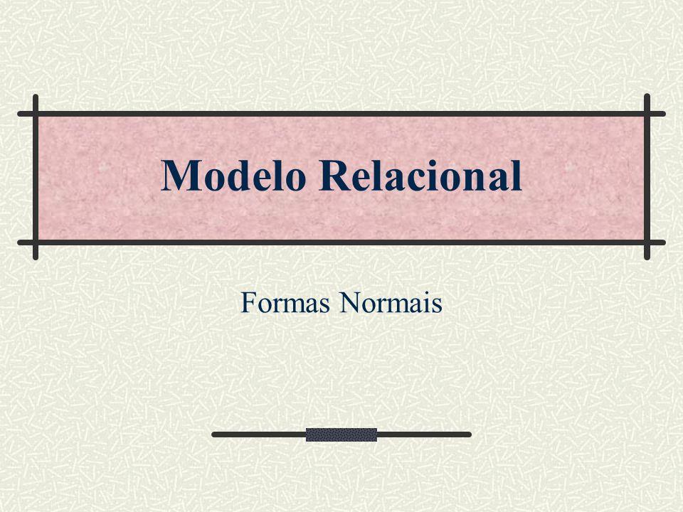 Modelo Relacional Formas Normais