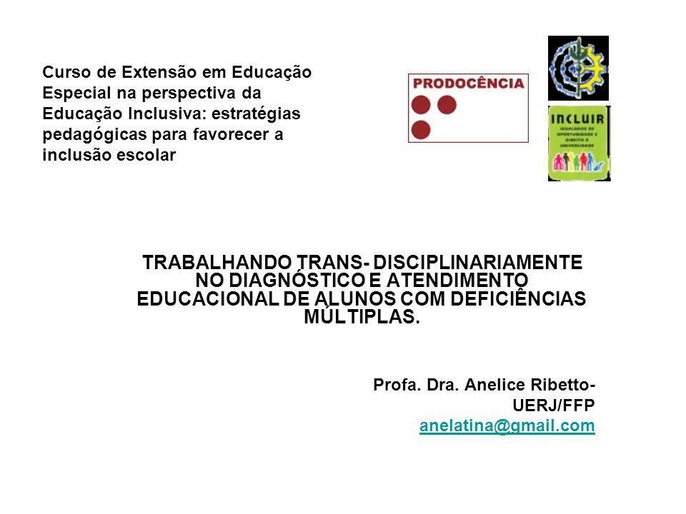 Curso de Extensão em Educação Especial na perspectiva da Educação Inclusiva: estratégias pedagógicas para favorecer a inclusão escolar TRABALHANDO TRA