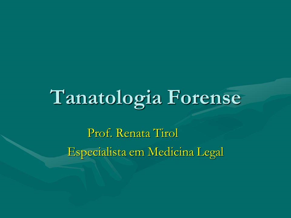 Conceito É a parte da Medicina Legal que estuda a morte e as suas repercussões na esfera jurídico-social.