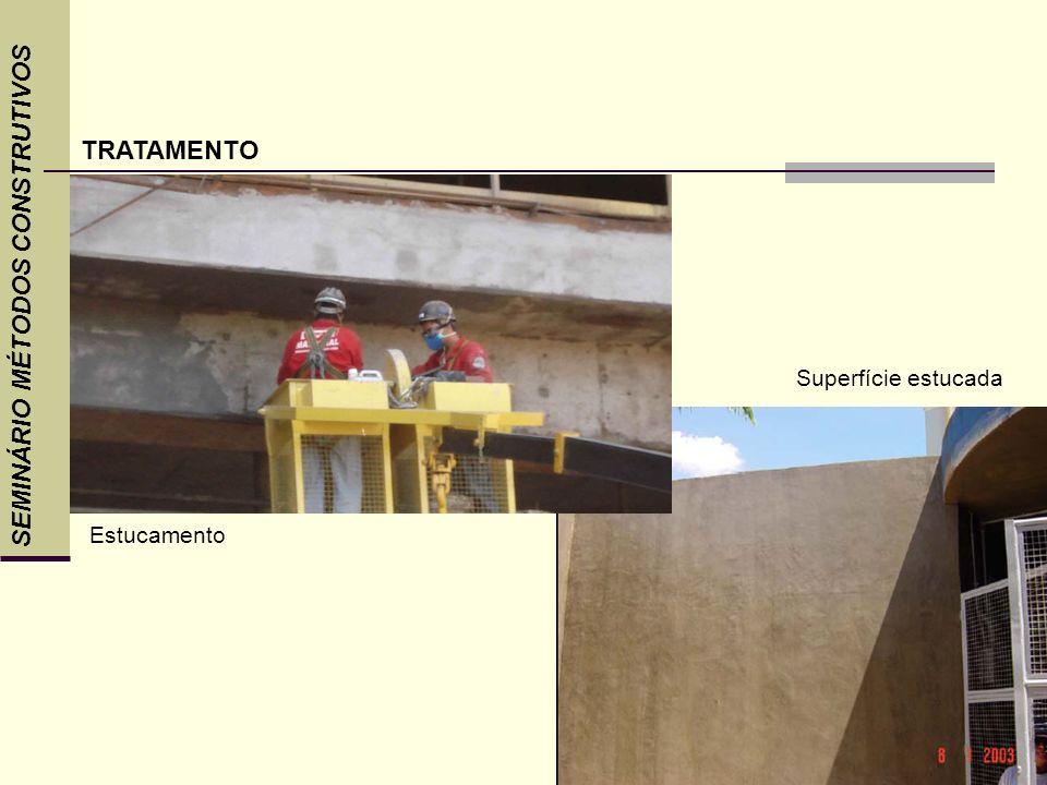 SEMINÁRIO MÉTODOS CONSTRUTIVOS TRATAMENTO Estucamento Superfície estucada