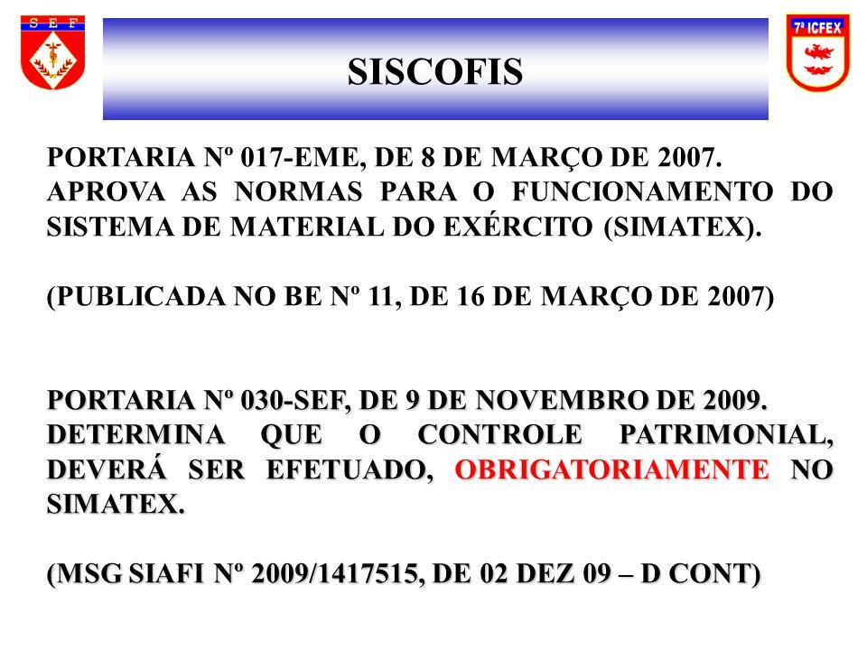 PORTARIA Nº 017-EME, DE 8 DE MARÇO DE 2007. APROVA AS NORMAS PARA O FUNCIONAMENTO DO SISTEMA DE MATERIAL DO EXÉRCITO (SIMATEX). (PUBLICADA NO BE Nº 11