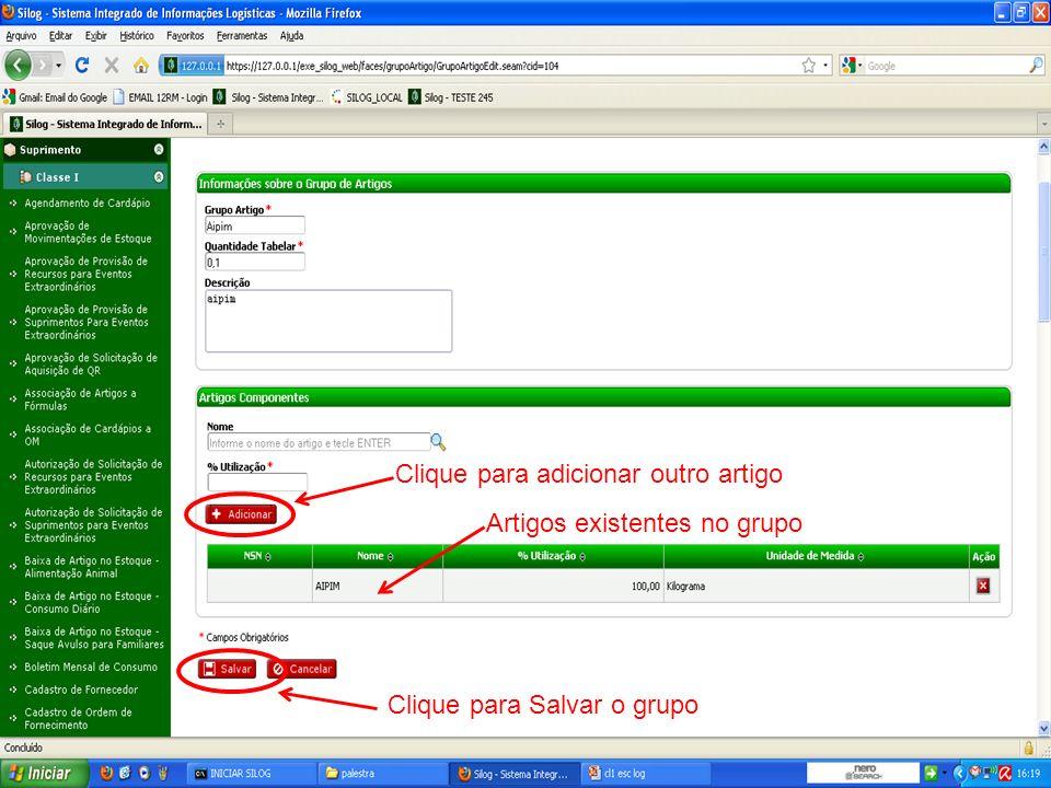Clique para Salvar o grupo Clique para adicionar outro artigo Artigos existentes no grupo