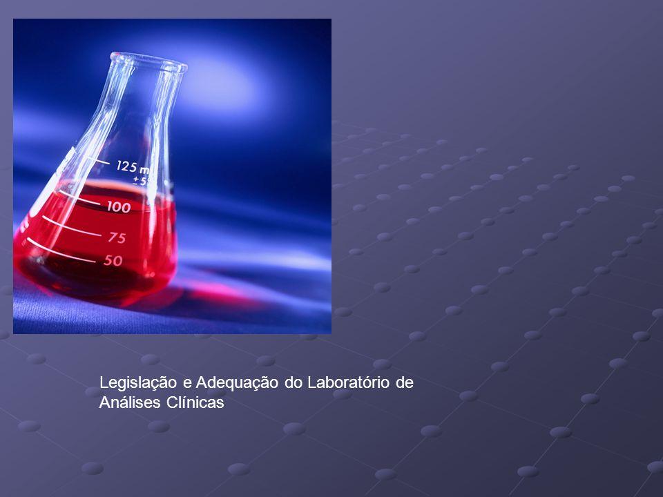 Legislação e Adequação do Laboratório de Análises Clínicas
