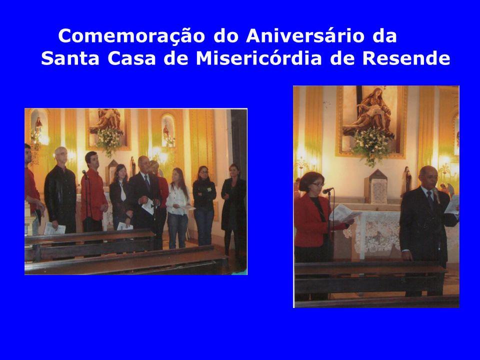 Comemoração do Aniversário da Santa Casa de Misericórdia de Resende