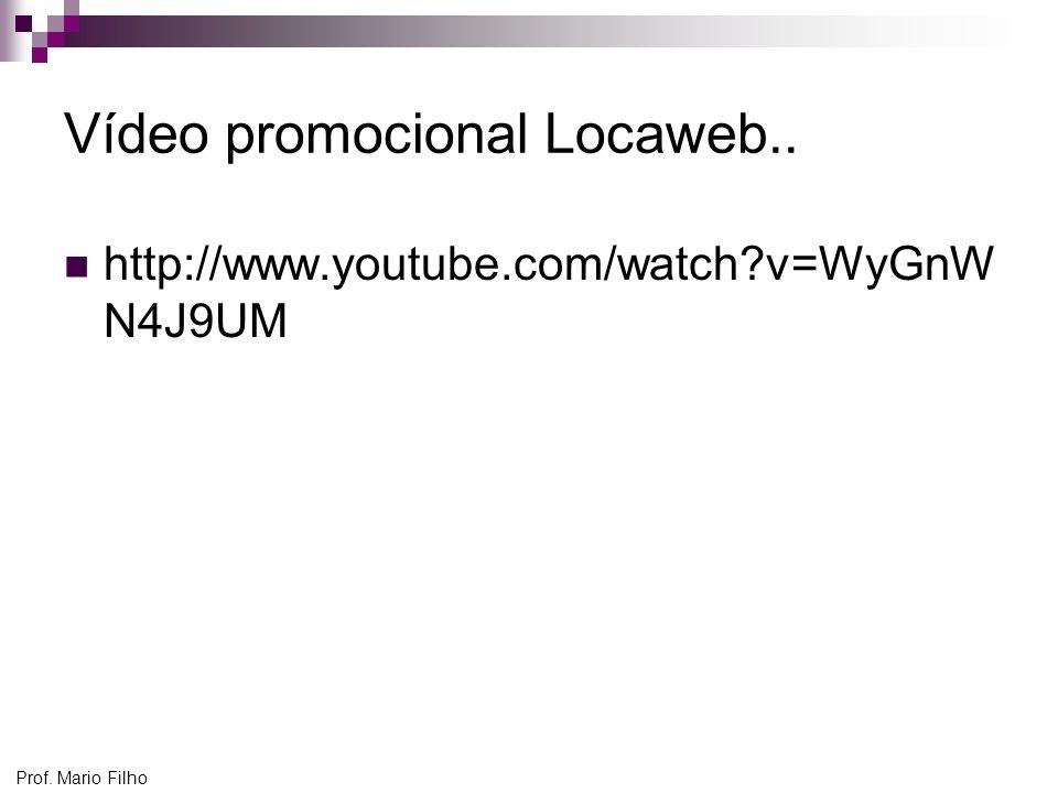Prof. Mario Filho Vídeo promocional Locaweb.. http://www.youtube.com/watch?v=WyGnW N4J9UM