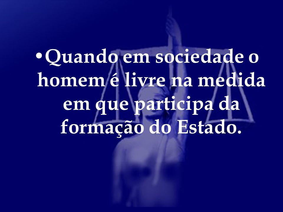 O cidadão só é livre através da vontade geral, quando está de acordo com a maioria.