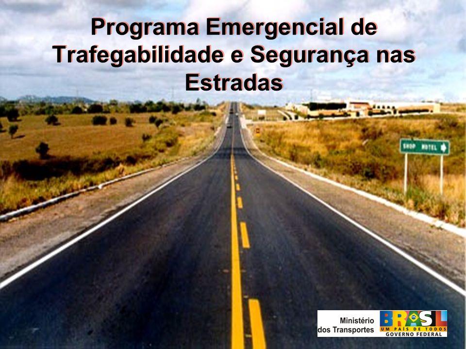 Programa Emergencial de Trafegabilidade e Segurança nas Estradas